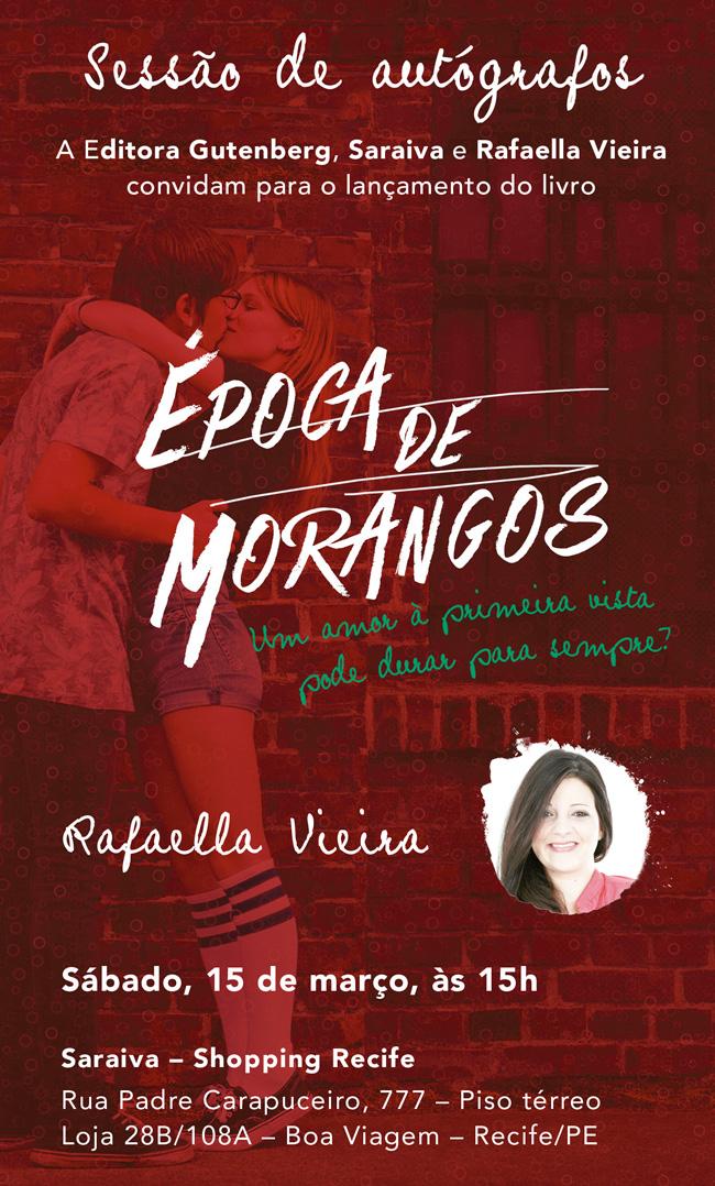 Época de Morangos, de Rafaella Vieira