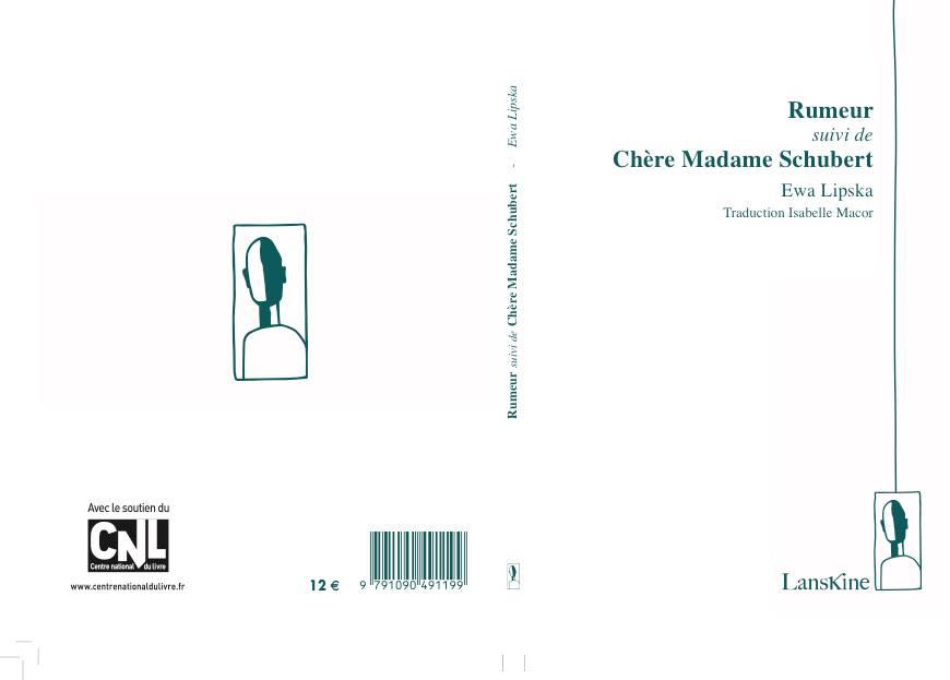 Rumeur suivi de Chère Madame Schubert - Ewa Lipska - Traduction Isabelle Macor-Filarska