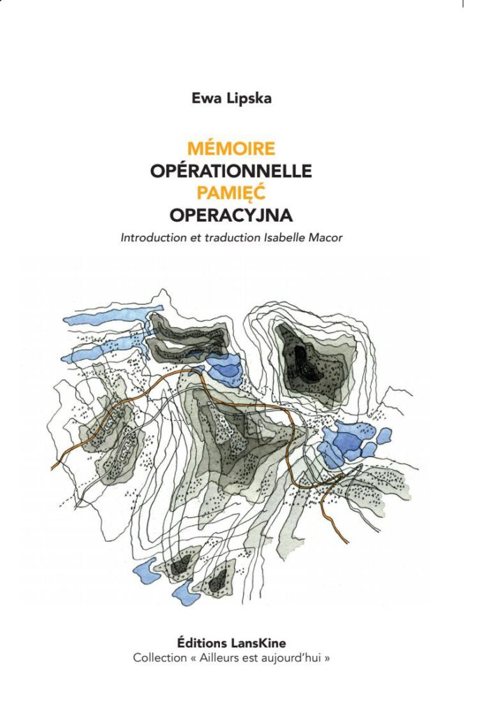 Mémoire opérationnelle_Pamiec operacyjna Ewa Lipska - Introduction et Traduction Isabelel Macor - jpg