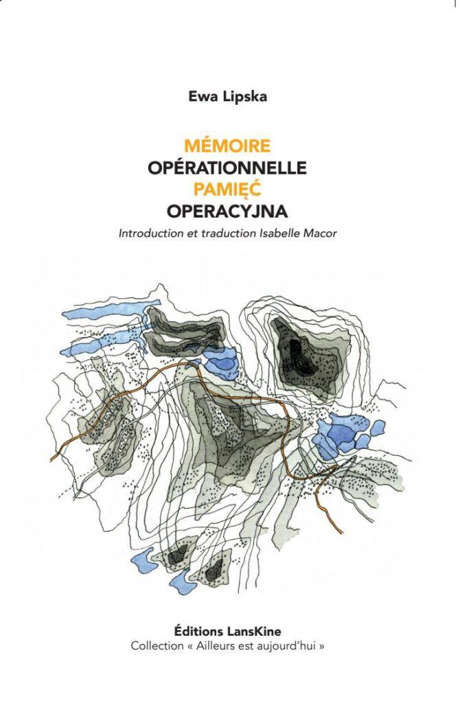 Mémoire opérationnelle_Pamiec operacyjna Ewa Lipska - Introduction et Traduction Isabelel Macor - jpg